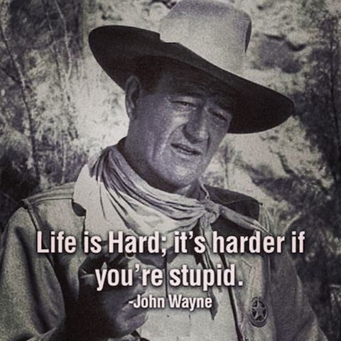 229378-Life-Is-Hard.-Its-Harder-If-You-re-Stupid